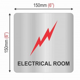 "Silver Stainless Steel Sign Board - Electrical Room - Size : 150mm X 150mm (6"" X 6"")"